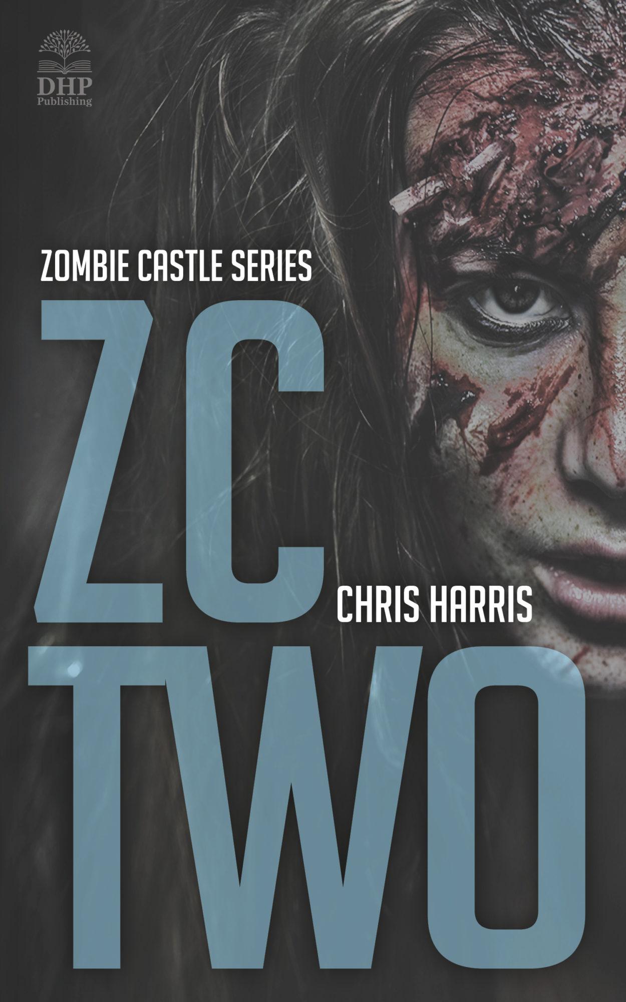 ZC TWO: Zombie Castle Series Book 2
